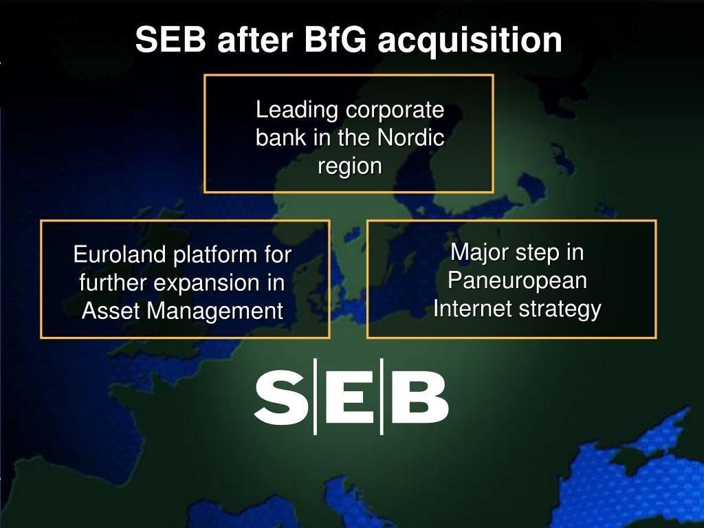 SEB after BfG acquisition