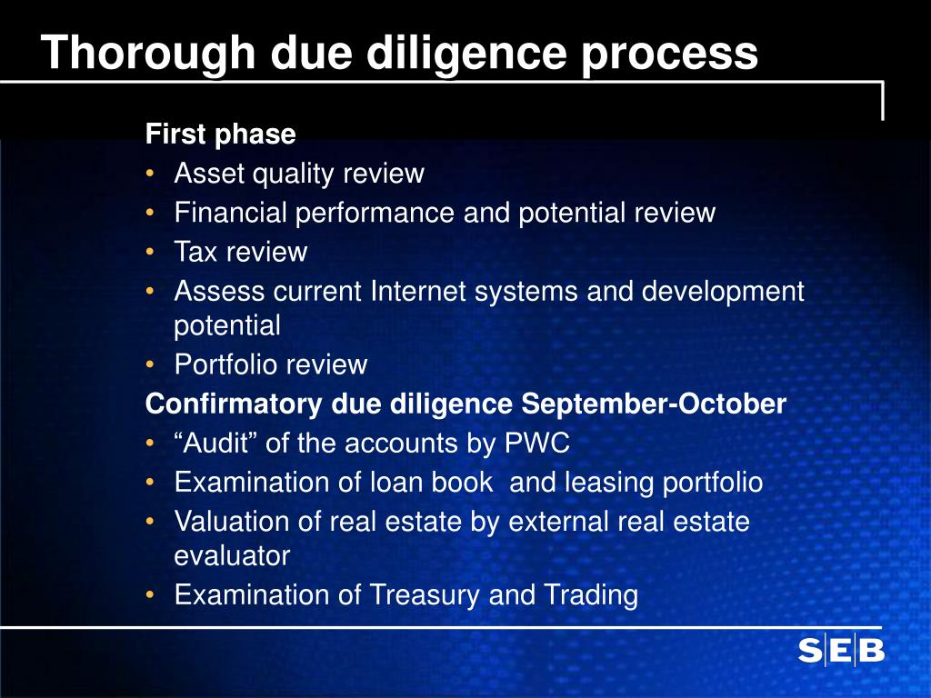 Thorough due diligence process