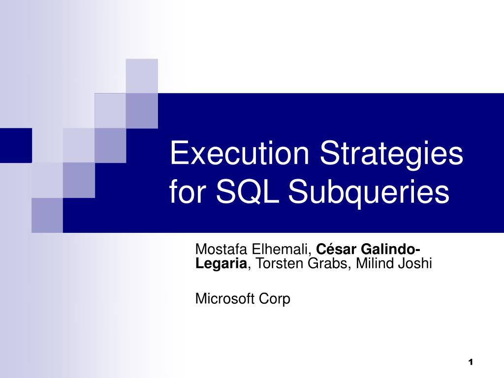 execution strategies for sql subqueries l.