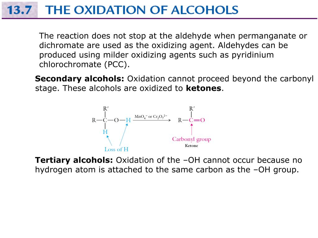 The reaction does not stop at the aldehyde when permanganate or dichromate are used as the oxidizing agent. Aldehydes can be produced using milder oxidizing agents such as pyridinium chlorochromate (PCC).