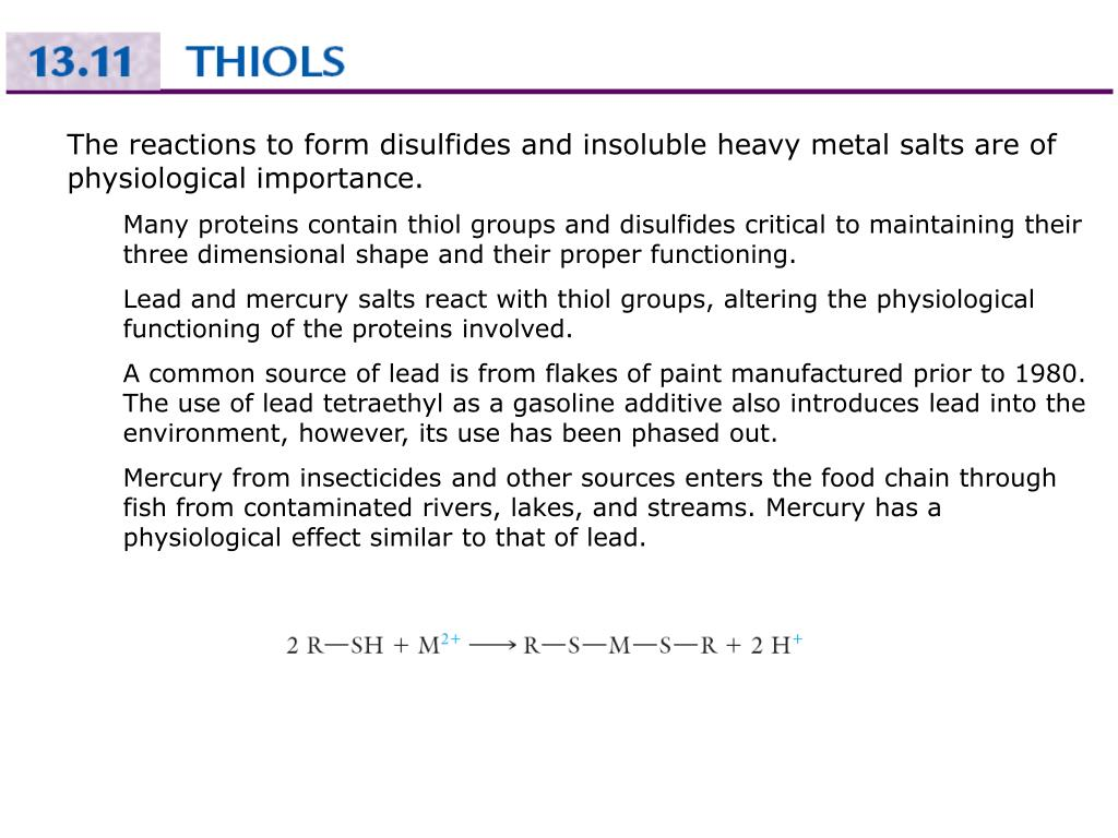 The reactions to form disulfides and insoluble heavy metal salts are of physiological importance.