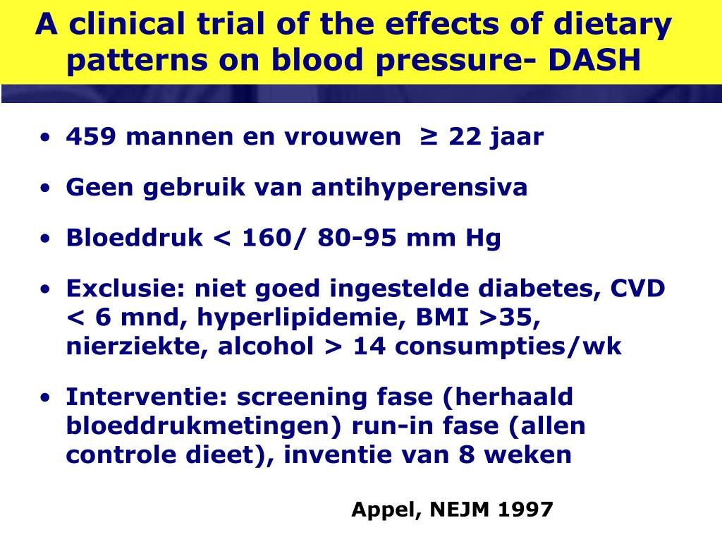 A clinical trial of the effects of dietary patterns on blood pressure- DASH