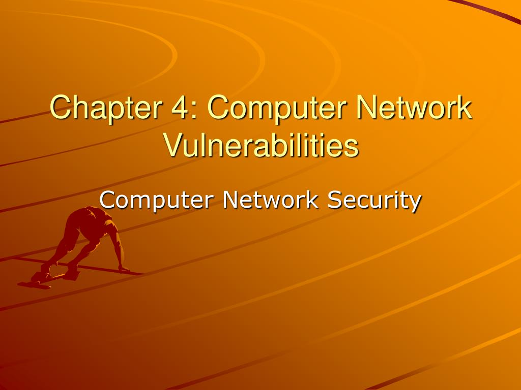 chapter 4 computer network vulnerabilities l.
