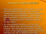incorrect implementation
