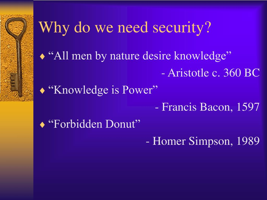 Why do we need security?