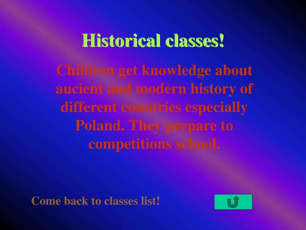 Historical classes!