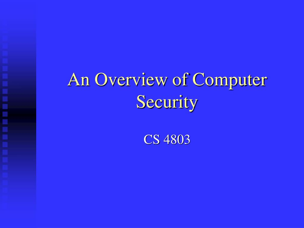 an overview of computer security l.