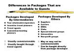 differences in packages that are available to guests
