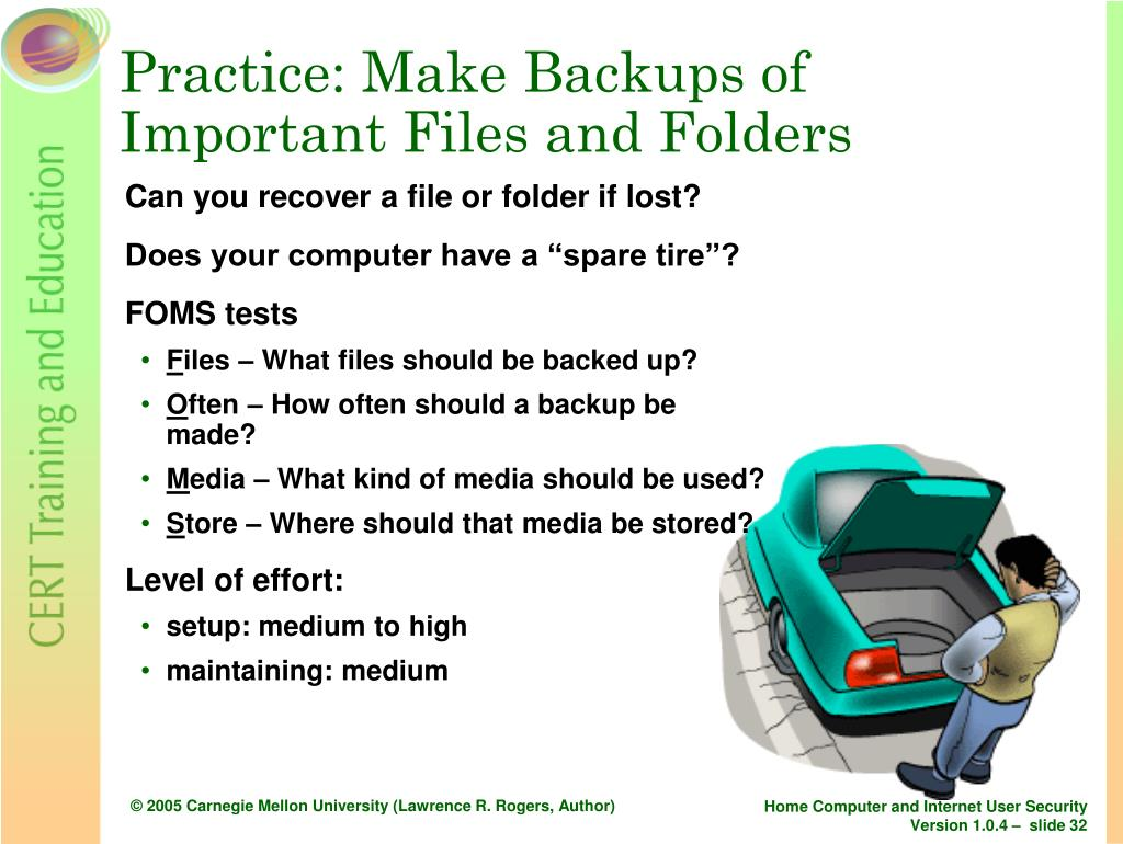 Practice: Make Backups of              Important Files and Folders