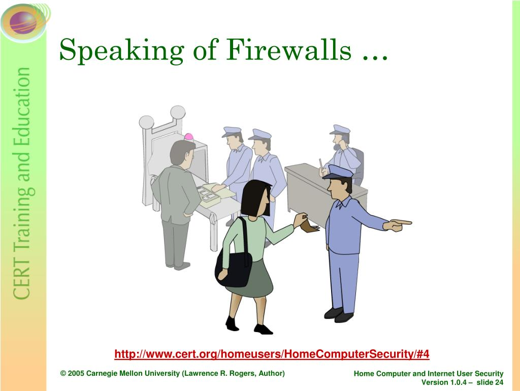Speaking of Firewalls …