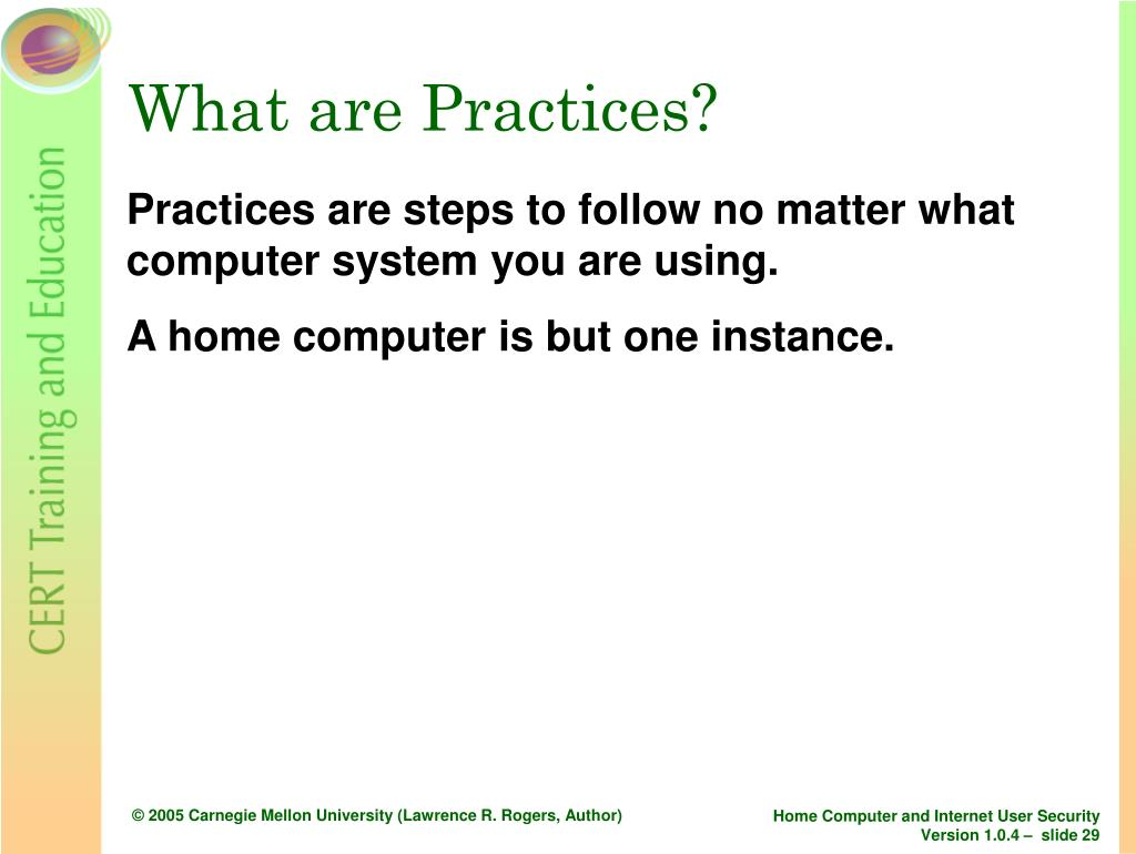 What are Practices?