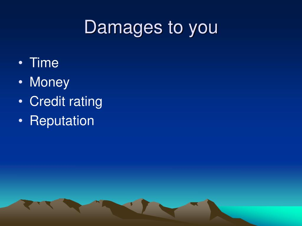 Damages to you