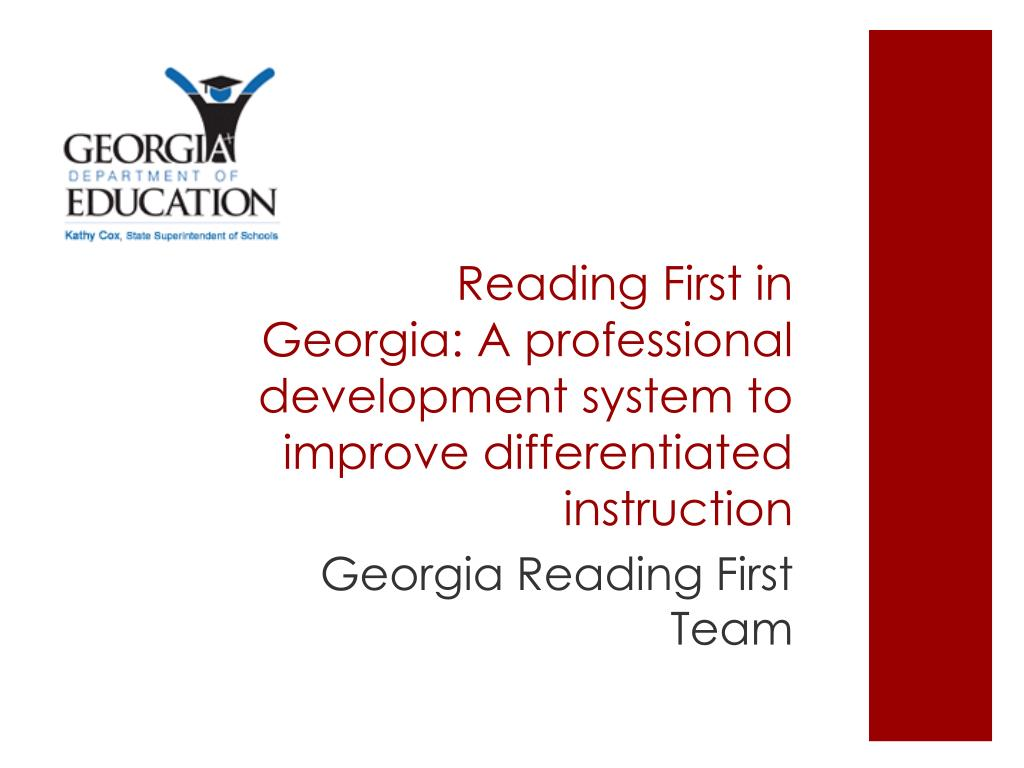 reading first in georgia a professional development system to improve differentiated instruction l.