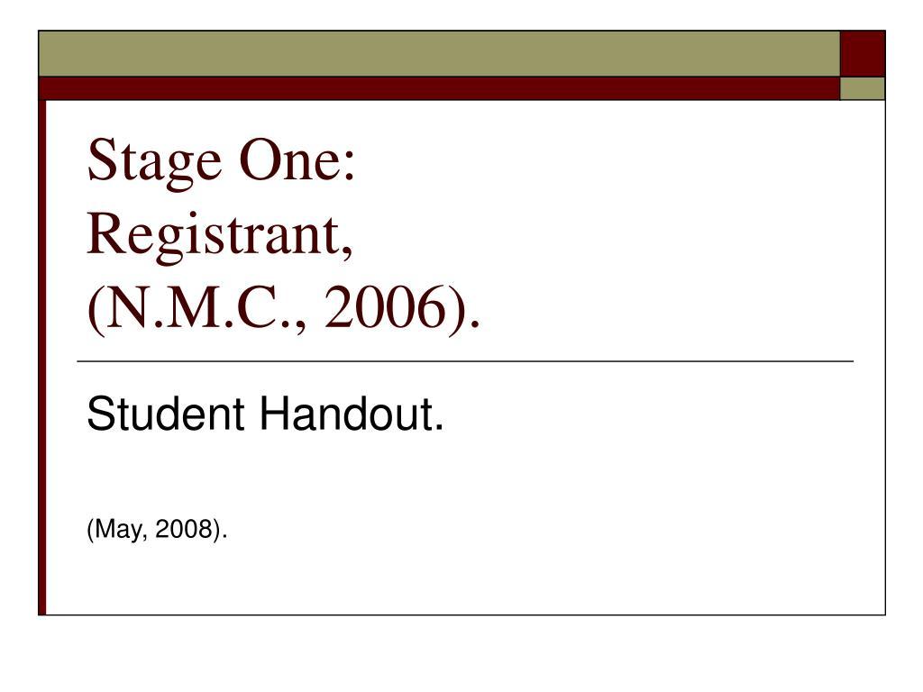 stage one registrant n m c 2006 l.