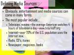 defining media sources