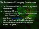 the detriments of corrupting entertainment21
