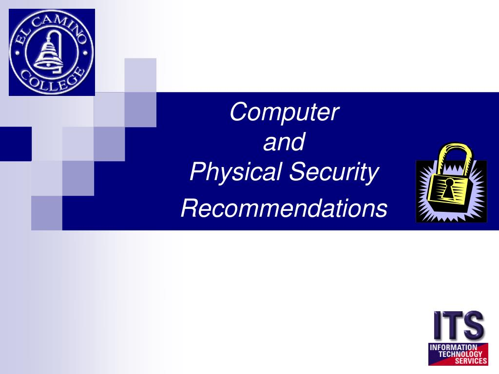 computer and physical security recommendations l.