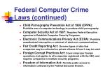 federal computer crime laws continued