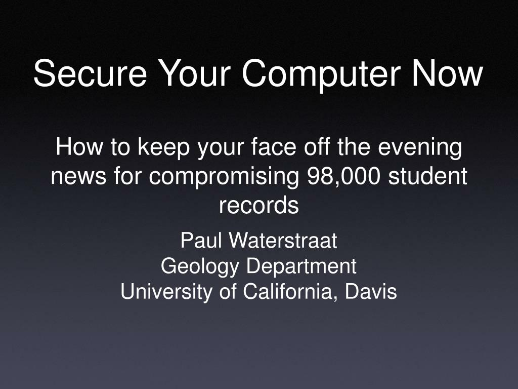 secure your computer now l.