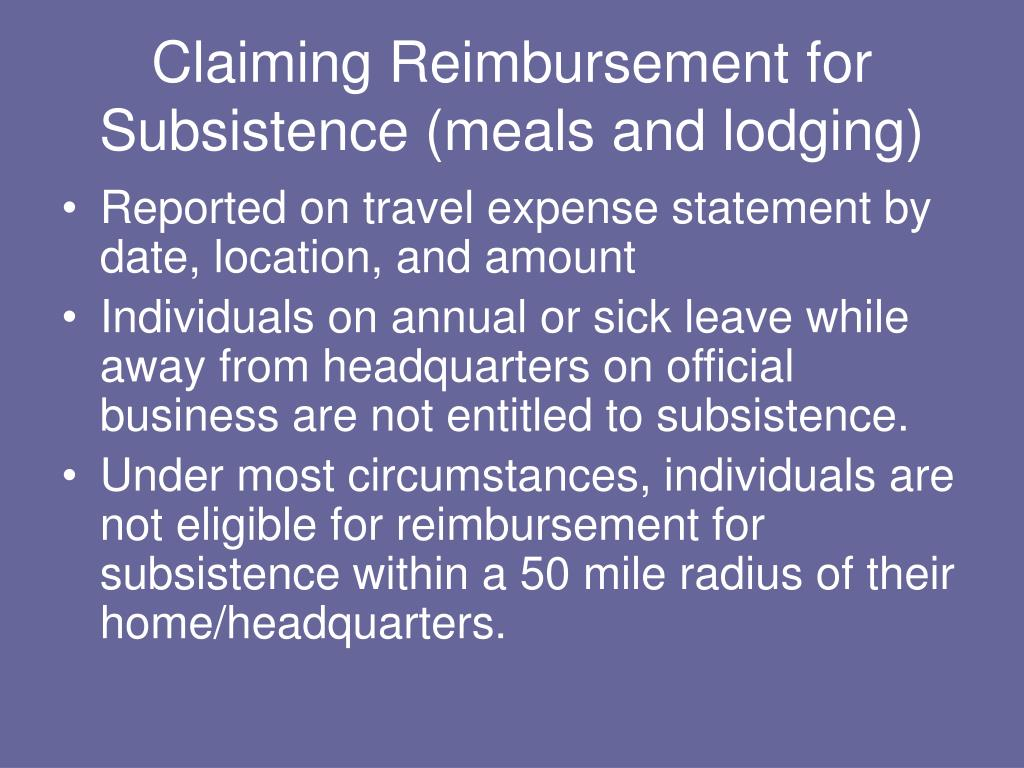 Claiming Reimbursement for Subsistence (meals and lodging)