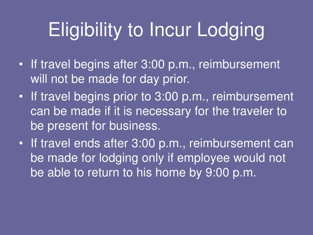Eligibility to Incur Lodging
