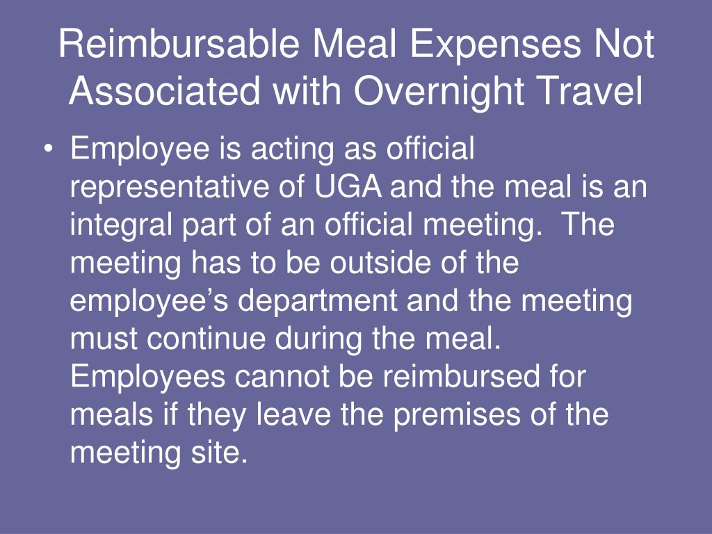 Reimbursable Meal Expenses Not Associated with Overnight Travel