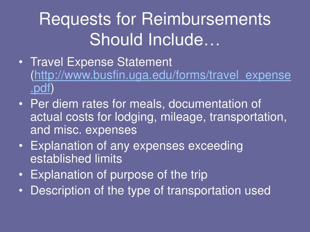 Requests for Reimbursements Should Include…