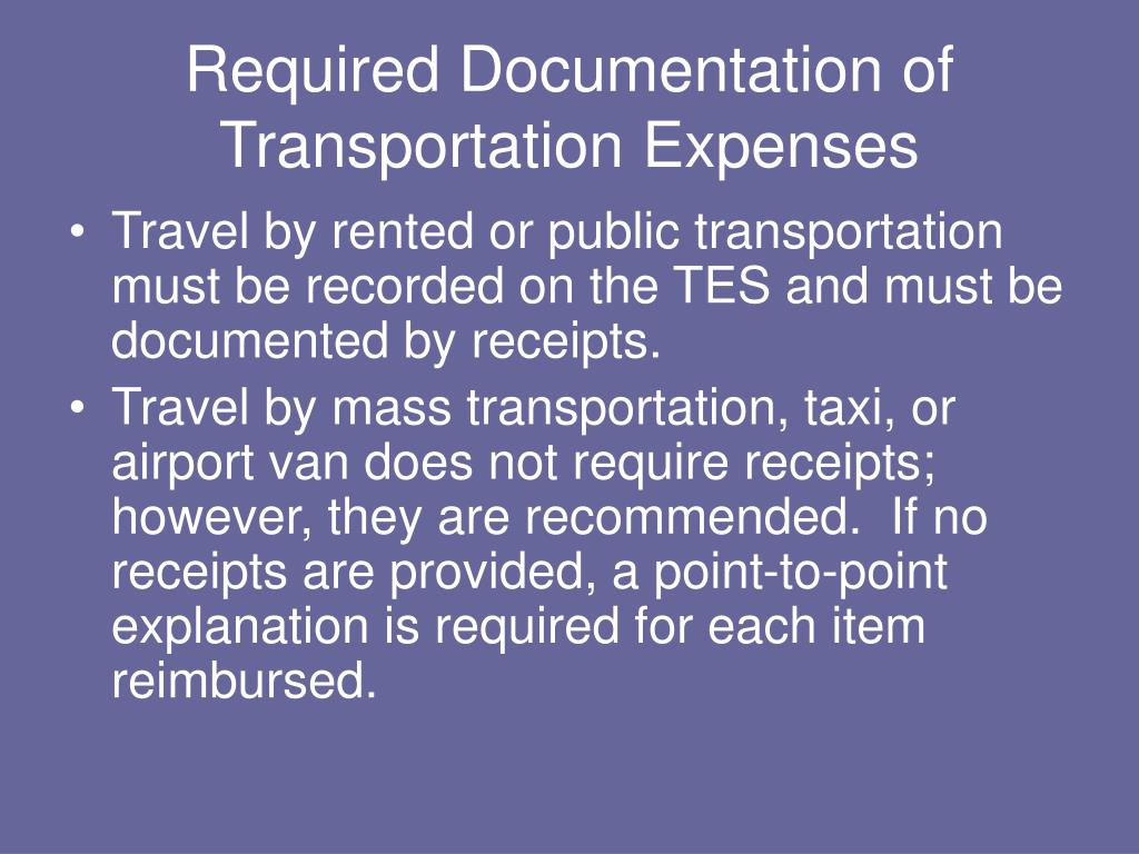 Required Documentation of Transportation Expenses