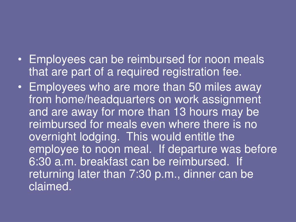 Employees can be reimbursed for noon meals that are part of a required registration fee.
