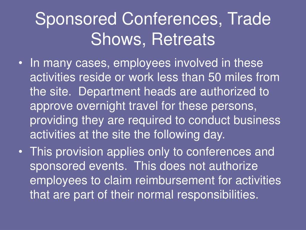 Sponsored Conferences, Trade Shows, Retreats