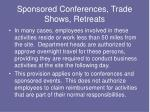 sponsored conferences trade shows retreats