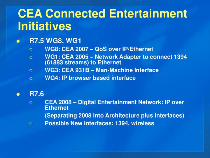 CEA Connected Entertainment Initiatives