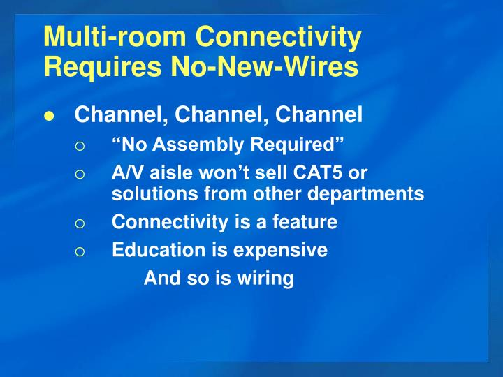 Multi-room Connectivity Requires No-New-Wires