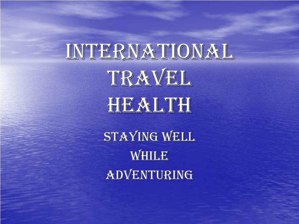international travel health l.