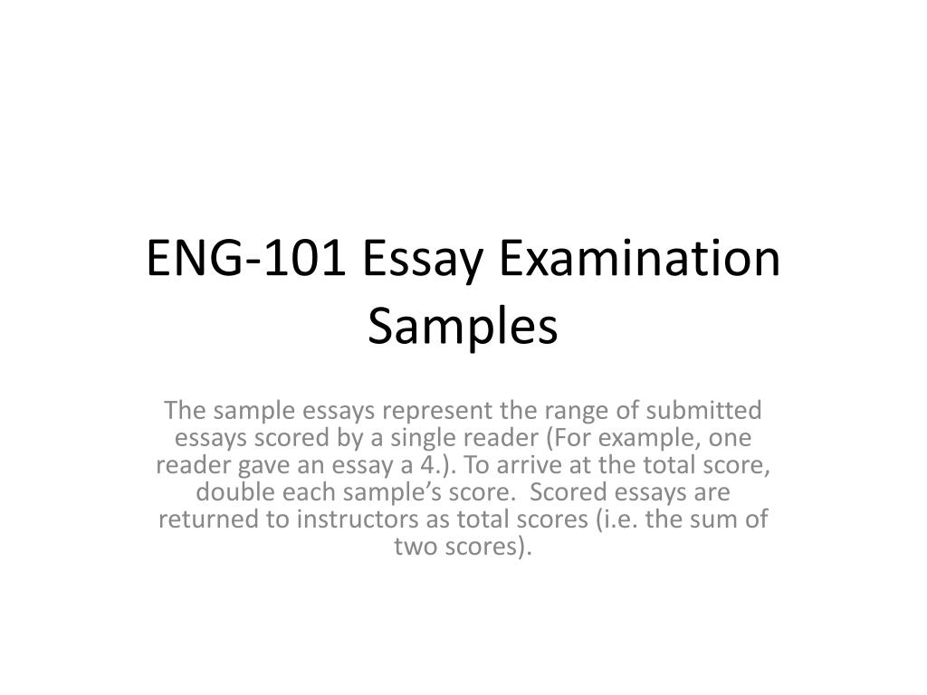 PPT - ENG-101 Essay Examination Samples PowerPoint Presentation - ID ...
