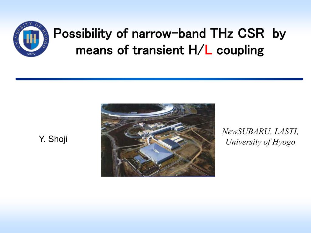 possibility of narrow band thz csr by means of transient h l coupling l.