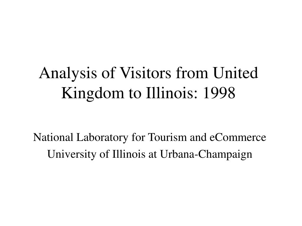 analysis of visitors from united kingdom to illinois 1998 l.