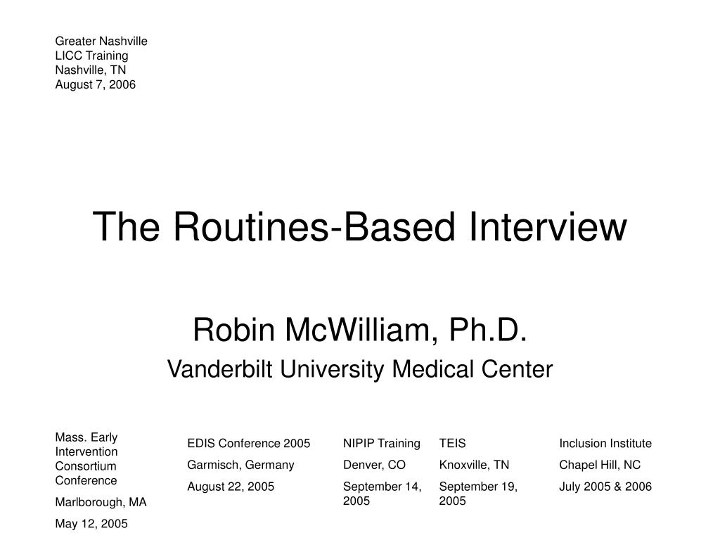 the routines based interview l.