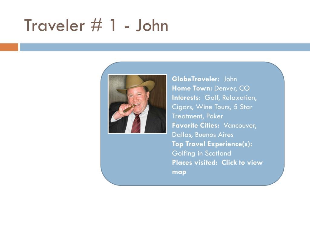 Traveler # 1 - John