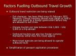 factors fuelling outbound travel growth27