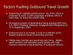 factors fuelling outbound travel growth28