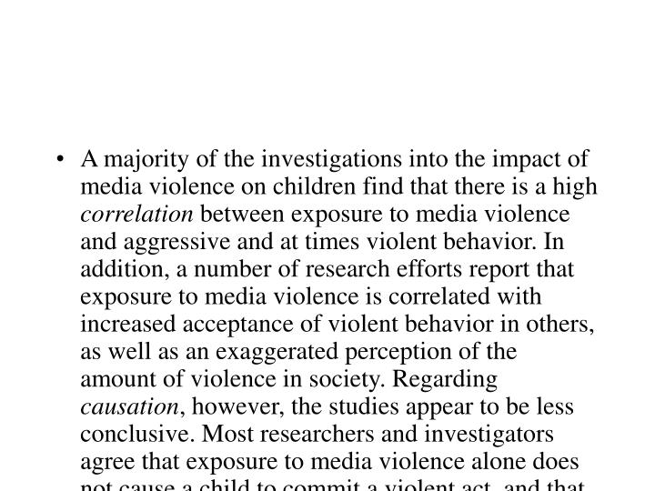 children violence and the media a Children's toleration of real-life aggression after exposure to media violence: a replication of the drabman and thomas studies child study journal, 24(3) child study journal, 24(3) [22] gerbner, g violence and terror in the mass media.