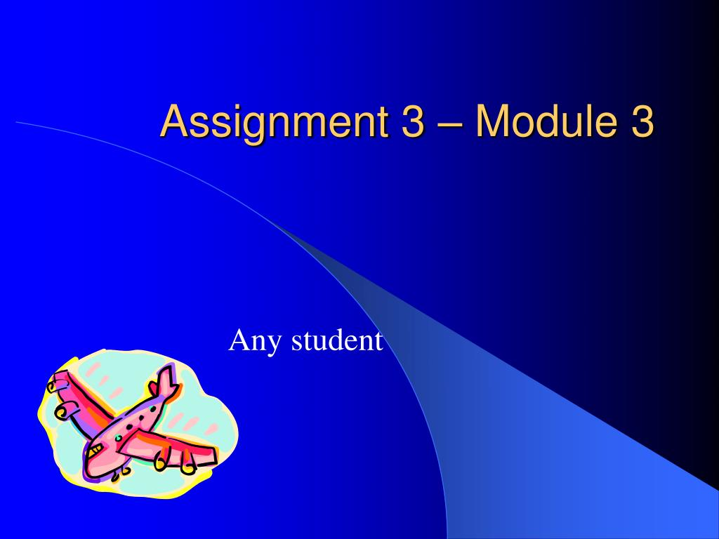 assignment 3 module 3 l.