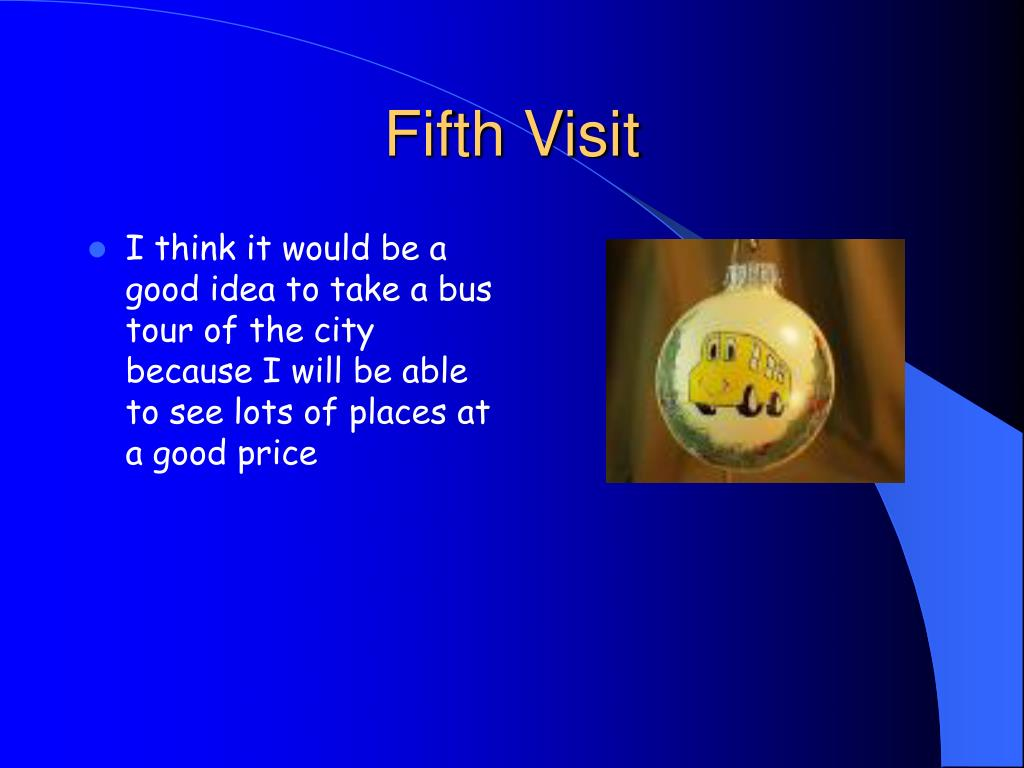 Fifth Visit