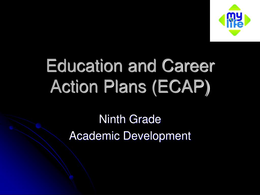 education and career action plans ecap l.