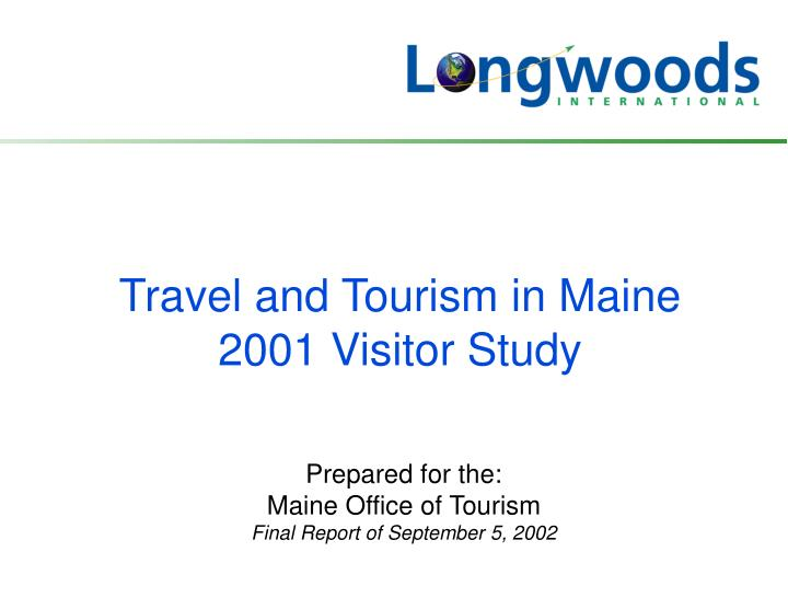 travel and tourism in maine 2001 visitor study n.