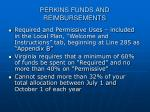 perkins funds and reimbursements27