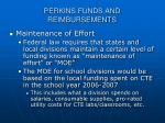perkins funds and reimbursements29