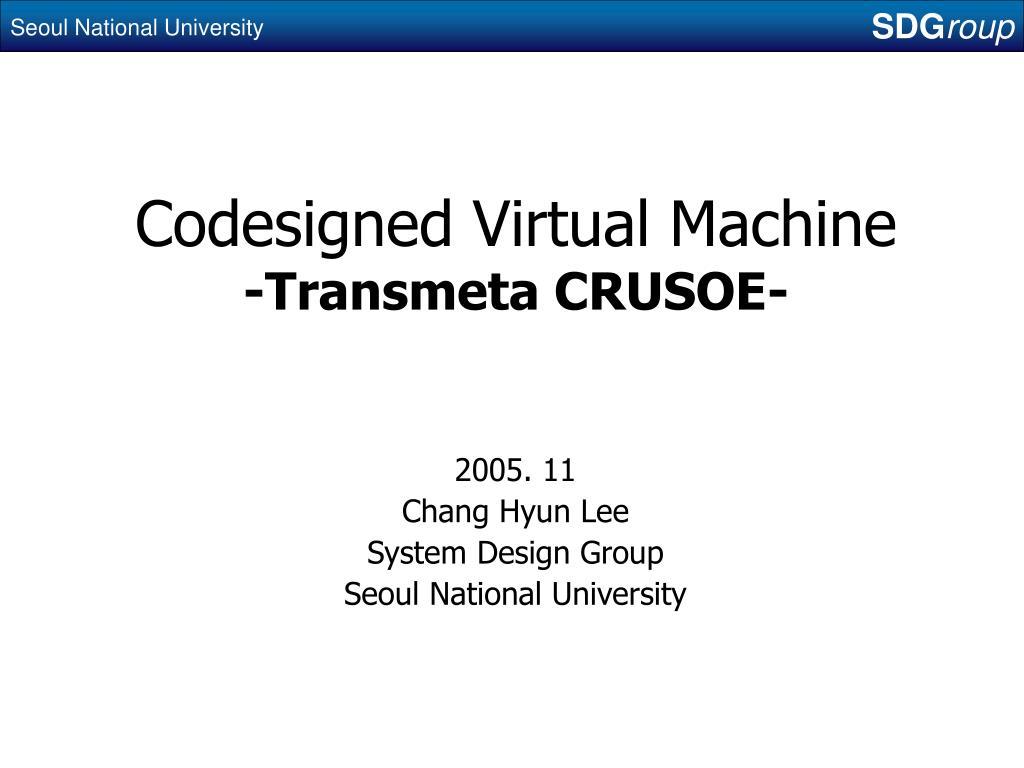 codesigned virtual machine transmeta crusoe l.