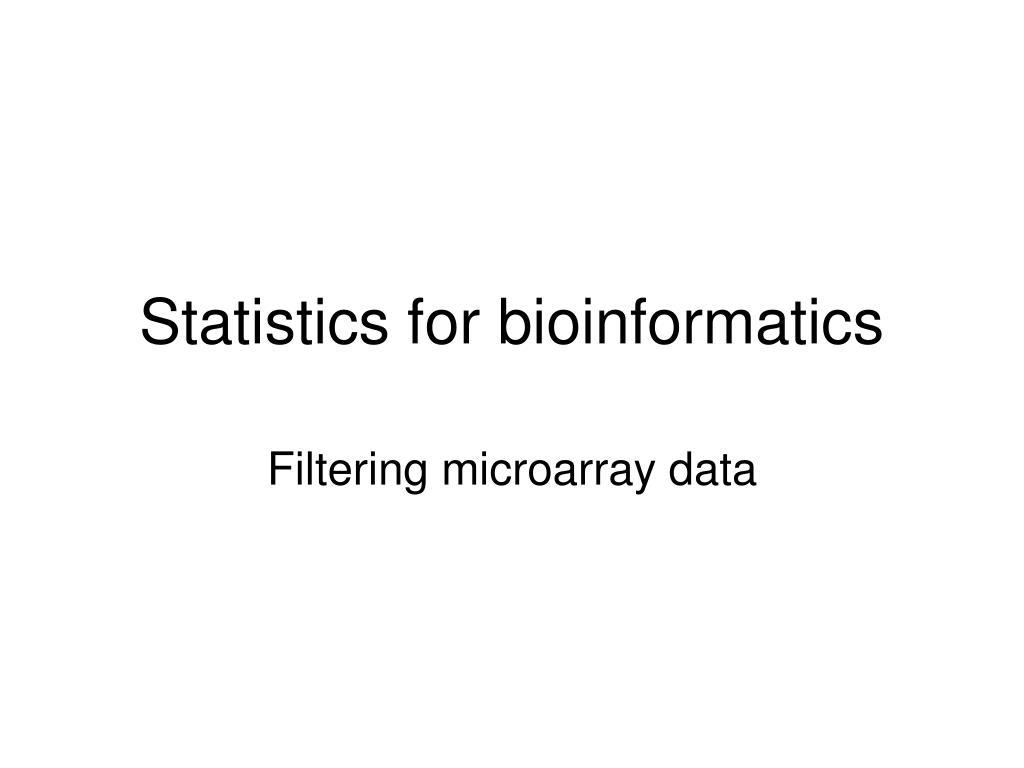 statistics for bioinformatics l.
